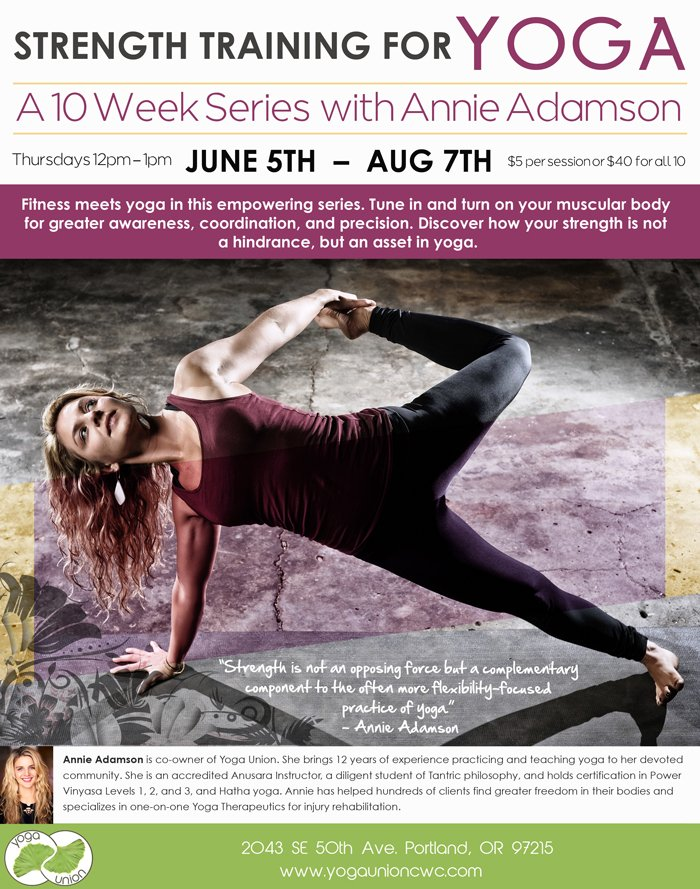 Join Annie to build strength to support your practice in group classes starting in June.